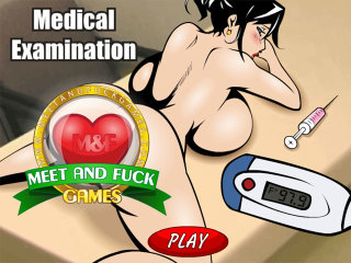 Meet and Fuck games for mobile Medical Examination