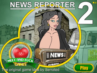 Meet and Fuck mobile games News Reporter 2