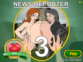 Meet and Fuck games download News Reporter 3